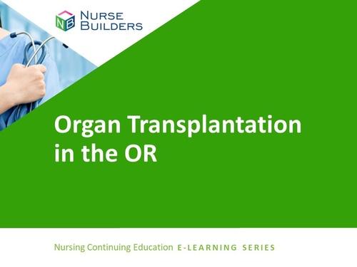 Organ Transplantation in the Operating Room