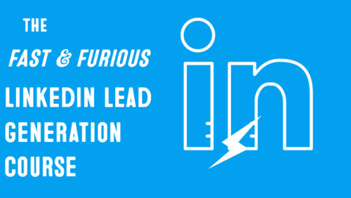 The Fast And Furious LinkedIn Selling Course