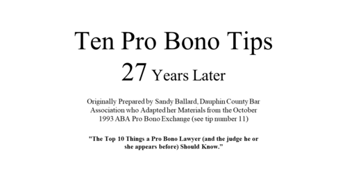 Ten Pro Bono Tips (1 PA Ethics CLE Credit)