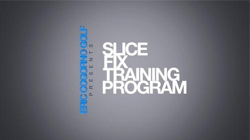 Slice Fix Master Class