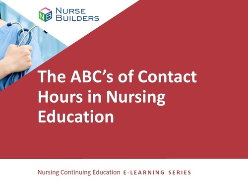 The ABC's of Contact Hours in Nursing Education