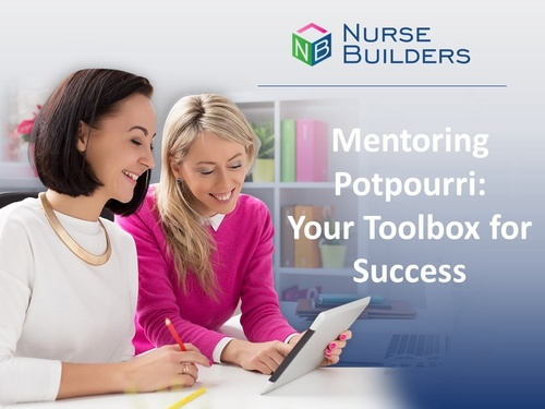 Mentoring Potpourri:  Your Toolbox for Success in Mentoring