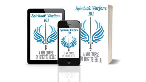 Spiritual Warfare 101 (How to Become a Spiritual Warrior Mini Course)