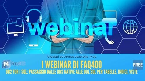 Webinar Faq400 - DB 2 for i SQL - Dalle DDS alle DDL
