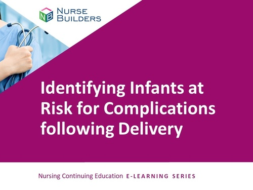 Identifying Infants at Risk for Complications Following Delivery