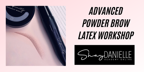 Advanced Powder Brows on Latex Workshop