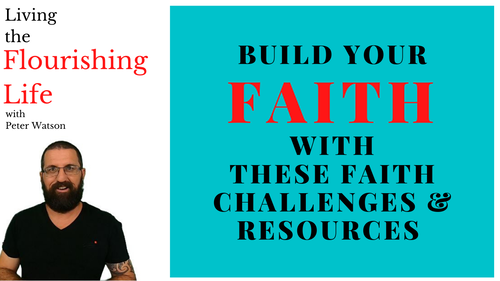 Live the Flourishing Life: Faith Challenges and Resources (resources currently being developed)