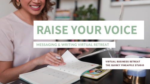 RAISE YOUR VOICE: Messaging & Writing Virtual Retreat