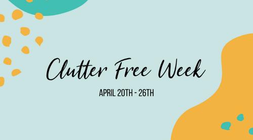 Clutter Free Week 2020