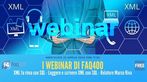 Webinar Faq400 - XML fa rima con SQL