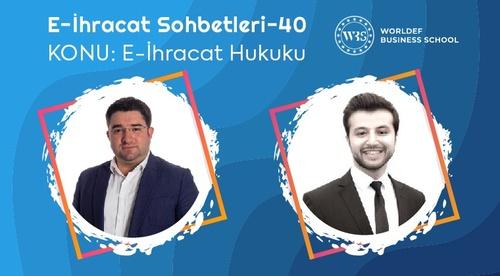 Webinar 40 | Av. Tarık Şahin - E-İhracat Hukuku