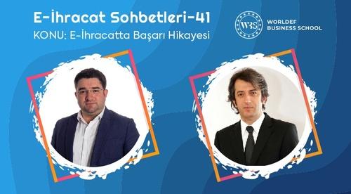 Webinar 41 | Mehmet Metin Okur - E-İhracatta Başarı Hikayesi