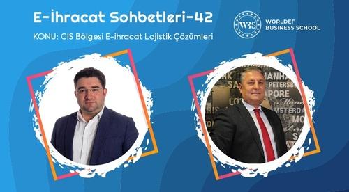 Webinar 42 | Gadir Huseynov - CIS Bölgesi E-ihracat Lojistik Çözümleri