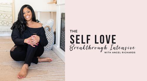 The Self Love Breakthrough Intensive