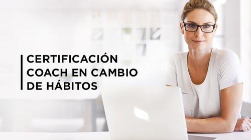 9a Generación Certificación Coach en Cambio de Hábitos