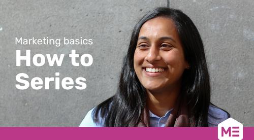 Marketing Basics: How to series