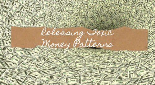 Releasing Toxic Money Patterns