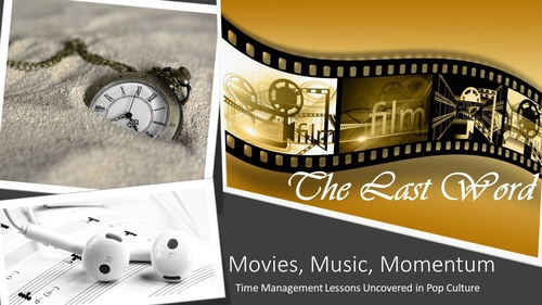 The Last Word - Movies, Music, Momentum Series