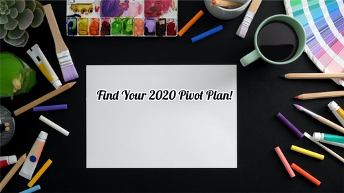 Find Your 2020 Pivot Plan