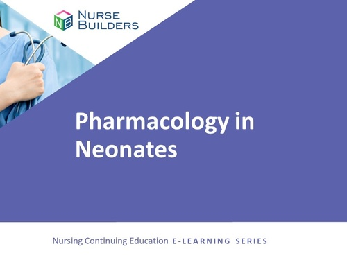 Pharmacology in Neonates
