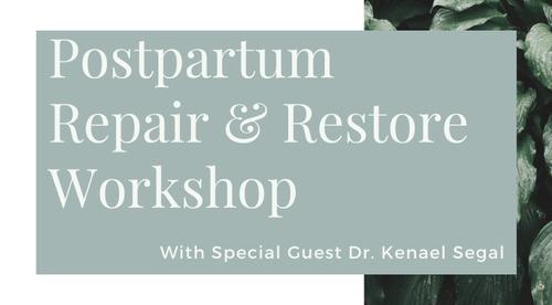 Postpartum Repair & Restore Workshop