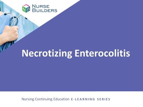 Necrotizing Enterocolitis (NEC)