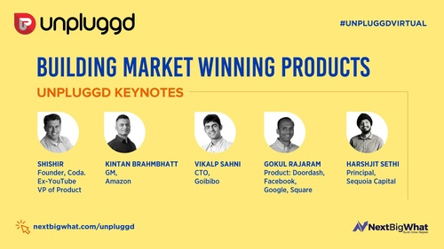 Building Market Winning Products: UnPluggd Conversation with Global Product Leaders [Conf Videos]