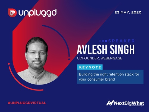 Building the right retention stack for your consumer brand: Workshop by WebEngage Cofounder, Avlesh
