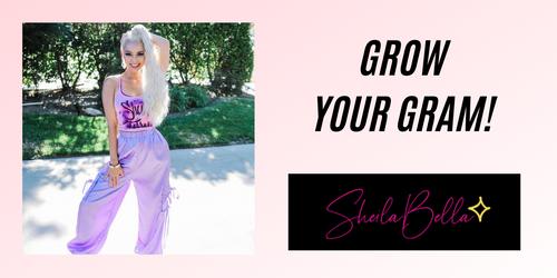 Grow Your Gram!