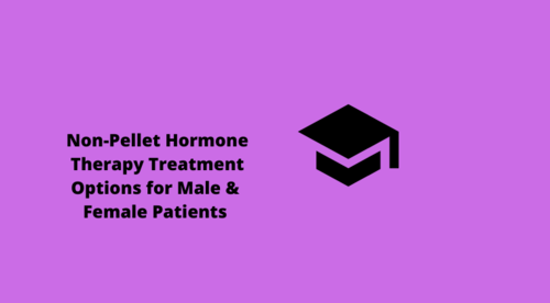 Non-Pellet Hormone Therapy Treatment Options & Dosing  for Female Patients