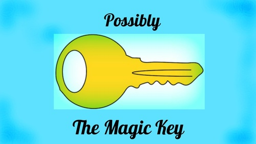 Possibly the Magic Key