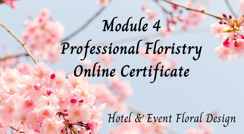 Module 4 Hotel & Event Flower Program 23rd Sept 2020