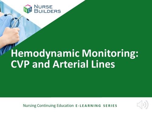Hemodynamic Monitoring: CVP and Arterial Lines