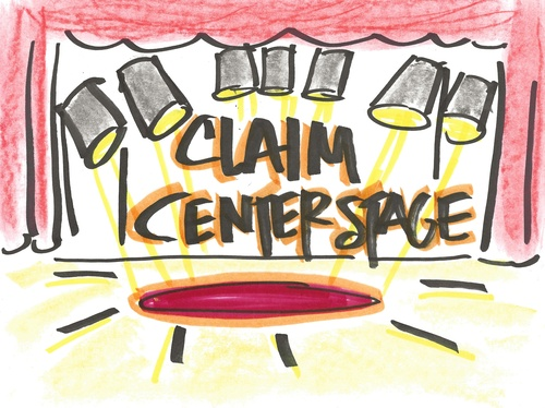 Claim Center Stage: 5 Keys to Step into the Spotlight and Crush It!
