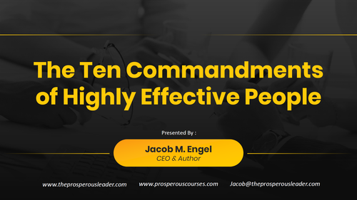 The 10 Commandments of Highly Effective Leadership