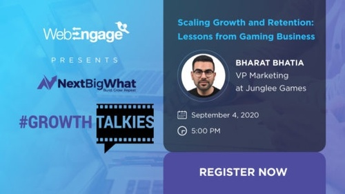 Scaling growth and retention: Actionable Lessons from Gaming Business #GrowthTalkies workshop with Bharat Bhatia of Junglee Games