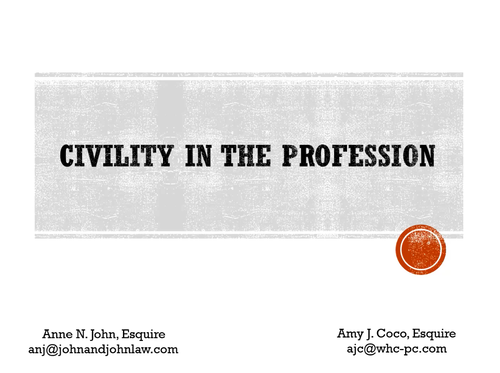 Civility in the Profession (1 PA Ethics CLE Credit)