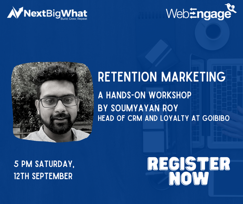 Retention Marketing | A hands-on workshop by Soumyayan Roy
