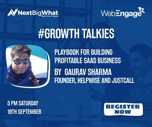 SAAS Playbook: Learn from Gaurav of JustCall ($5mn ARR Bootstrapped startup) #GrowthTalkies
