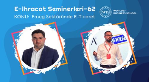 Webinar 62   Sadem  Pehlivan - FMCG Sektöründe E-Ticaret