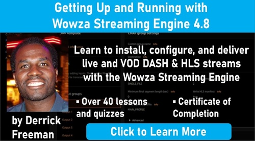 Getting Up and Running With Wowza Streaming Engine 4.8