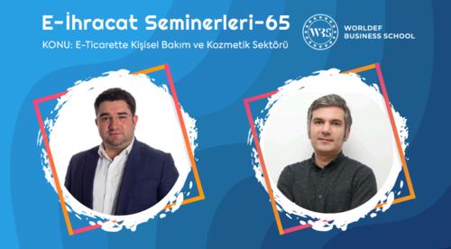 Webinar 65   Şervan Adar Avşar - E-Ticarette Kişisel Bakım ve Kozmetik Sektörü
