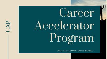 Career Accelerator Program (CAP)