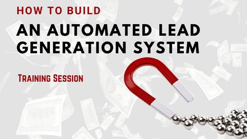 Automated Lead Generation Sysytem - Training