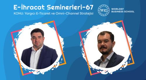 Webinar 67   Berk Özer - E-Ticaret ve Omni-Channel Stratejisi