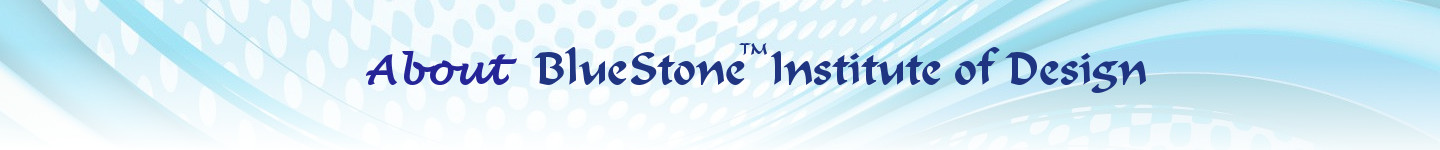 About BlueStone Institute of Design