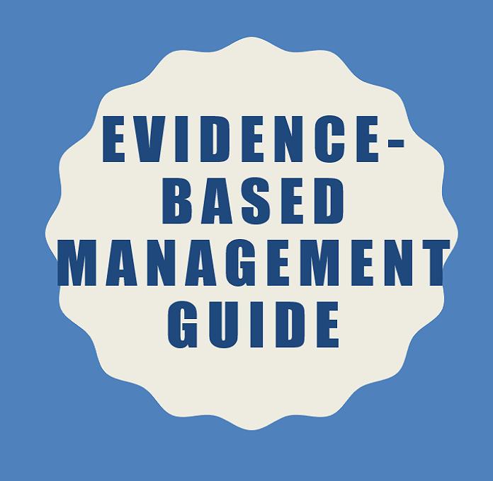 Evidence-Based Management Guide
