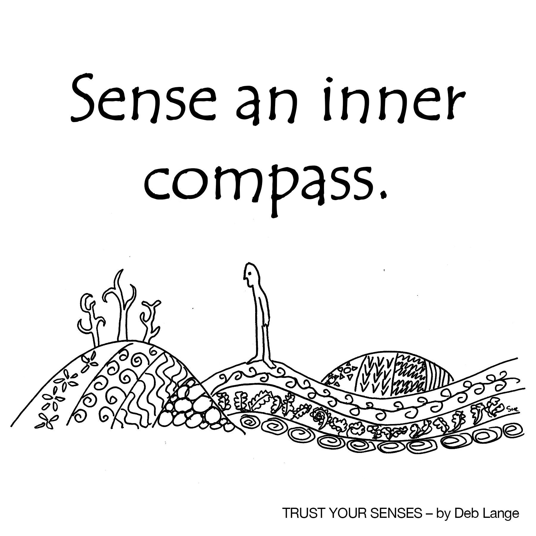 Sense an Inner Compass