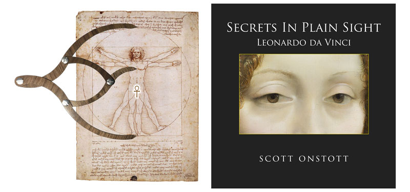 book cover of Secrets In Plain Sight: Leonardo Da Vinci and the proportioner open to indicate the heart of the Vitruvian Man is at the golden ratio with respect to the circle.