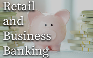 Retail and Business Banking